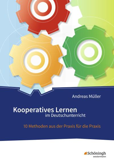 Kooperatives Lernen im Deutschunterricht
