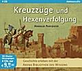 Kreuzzüge und Hexenverfolgung: Arena Biblioth ...