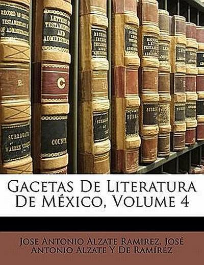 Gacetas De Literatura De México, Volume 4