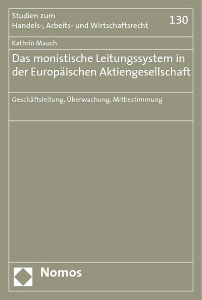 Das monistische Leitungssystem in der Europäischen Aktiengesellschaft