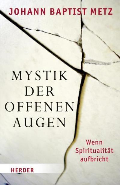 Mystik der offenen Augen