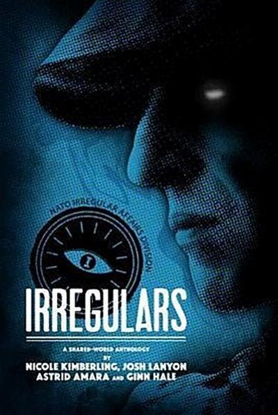 Irregulars: Stories by Nicole Kimberling, Josh Lanyon, Ginn Hale and Astrid Amara