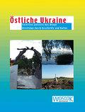 Östliche Ukraine