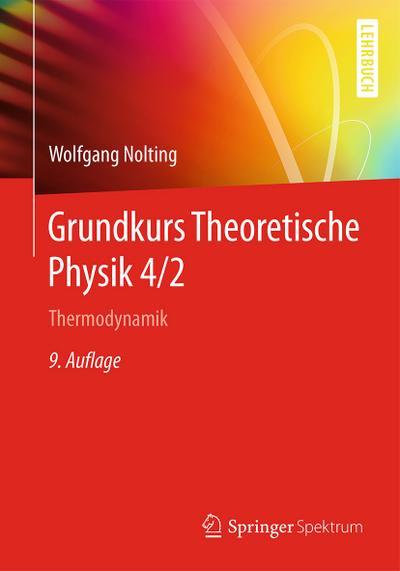 Grundkurs Theoretische Physik 4/2