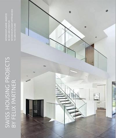 Swiss Housing Projects by Felix Partners