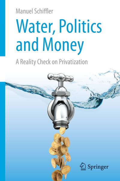 Water, Politics and Money