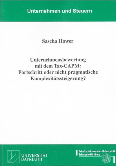 Unternehmensbewertung mit dem Tax-CAPM: Fortschritt oder nicht pragmatische Komplexitätssteigerung?