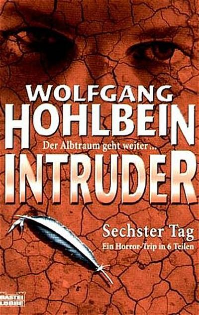 Intruder - Sechster Tag (6.)
