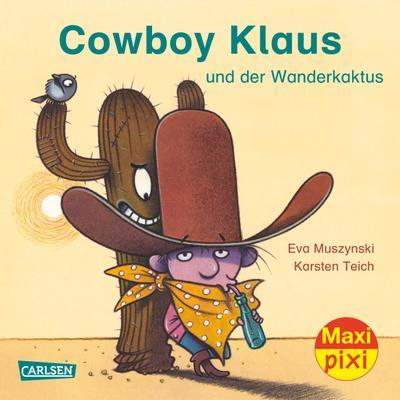 Maxi-Pixi Nr. 219: VE 5 Cowboy Klaus und der Wanderkaktus