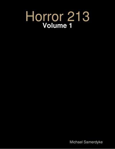 Horror 213: Volume 1