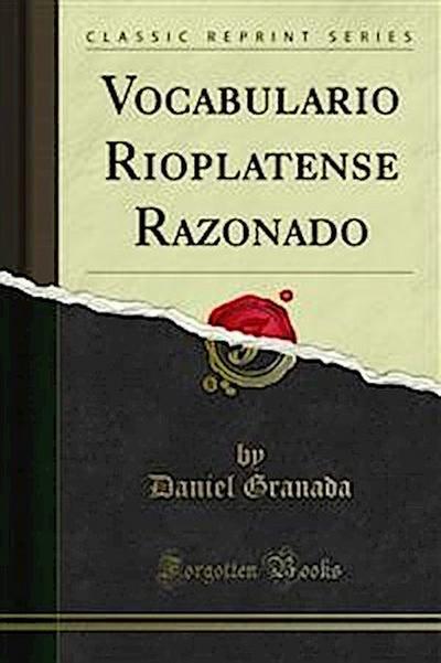 Vocabulario Rioplatense Razonado