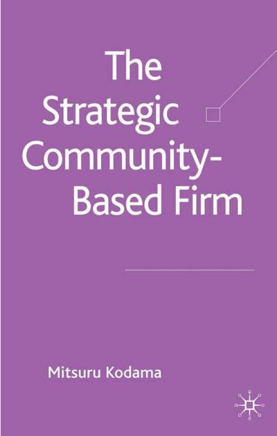 The Strategic Community-Based Firm