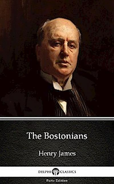 The Bostonians by Henry James (Illustrated)