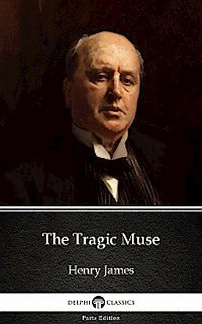 The Tragic Muse by Henry James (Illustrated)