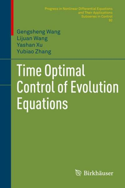 Time Optimal Control of Evolution Equations