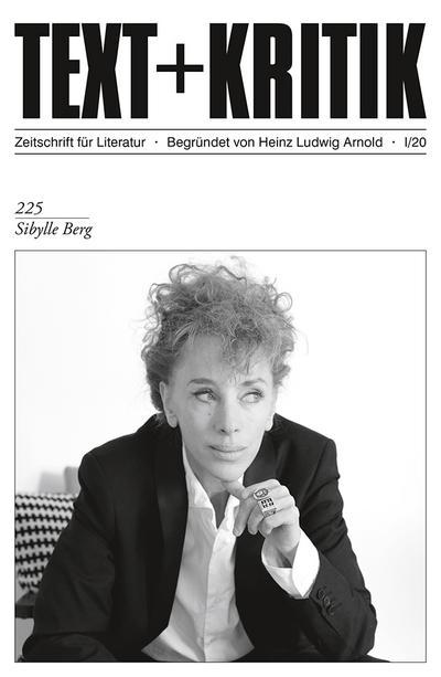 TEXT + KRITIK 225 - Sibylle Berg