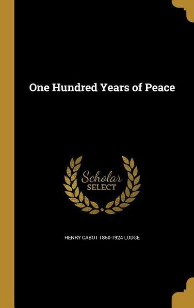100 YEARS OF PEACE