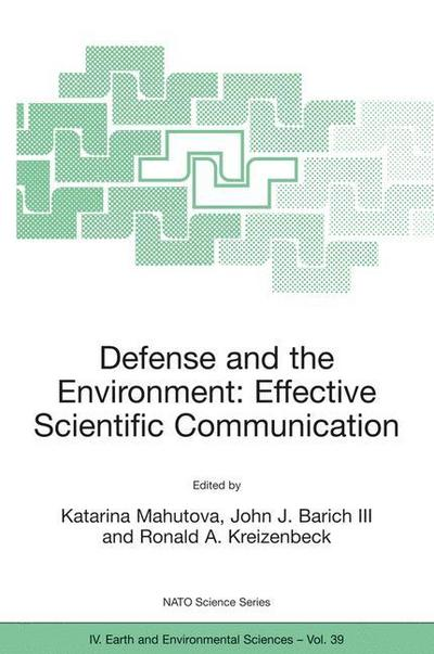 Defense and the Environment: Effective Scientific Communication