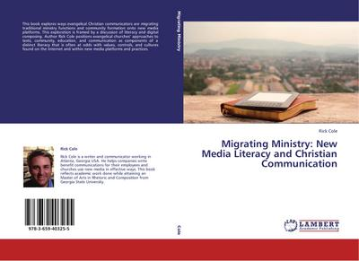 Migrating Ministry: New Media Literacy and Christian Communication