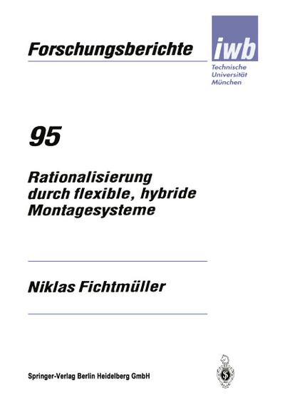 Rationalisierung durch flexible, hybride Montagesysteme