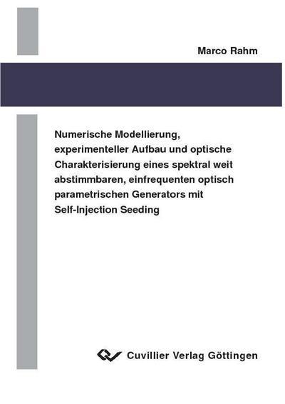 Numerische Modellierung, experimenteller Aufbau und optische Charakterisierung eines spektral weit abstimmbaren, einfrequenten Self-Injection Seeding
