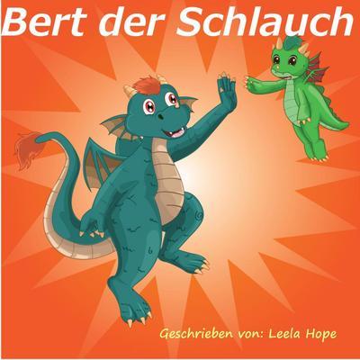 Bert der Schlauch (gute nacht geschichten kinderbuch)