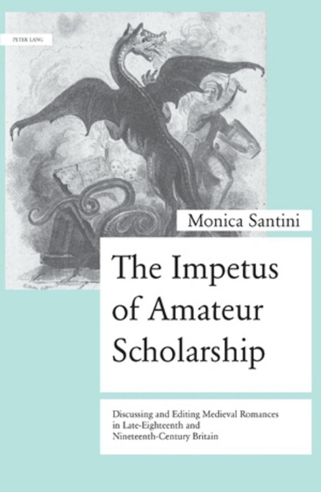 The Impetus of Amateur Scholarship   Monica Santini    9783034303286
