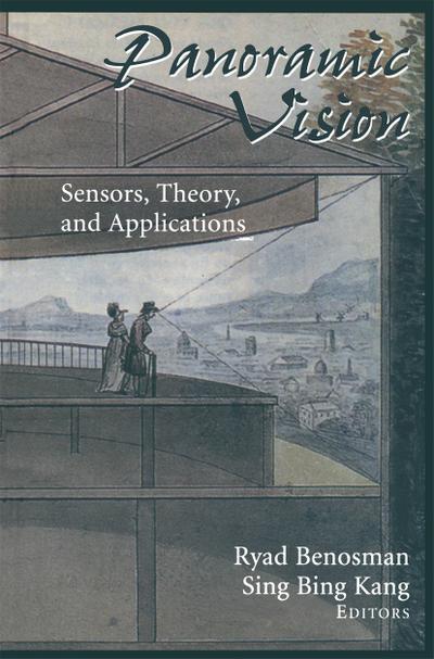 Panoramic Vision: Sensors, Theory, and Applications