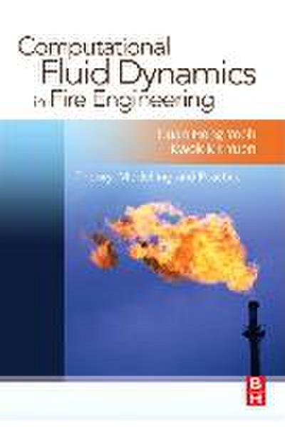 Computational Fluid Dynamics in Fire Engineering