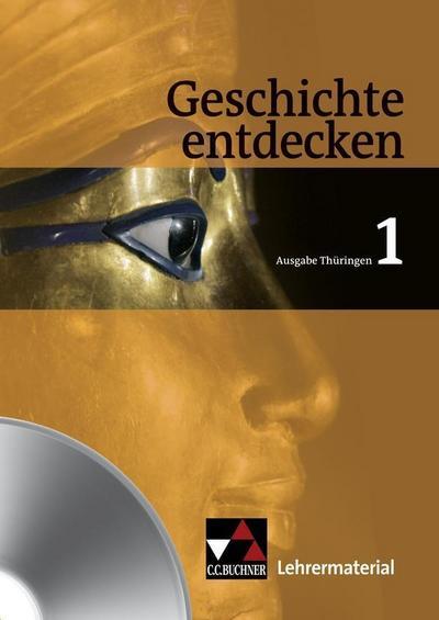 Geschichte entdecken, Ausgabe Thüringen Lehrermaterial, CD-ROM