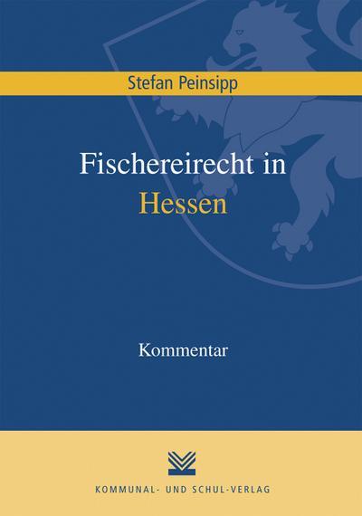 Fischereirecht in Hessen, Kommentar