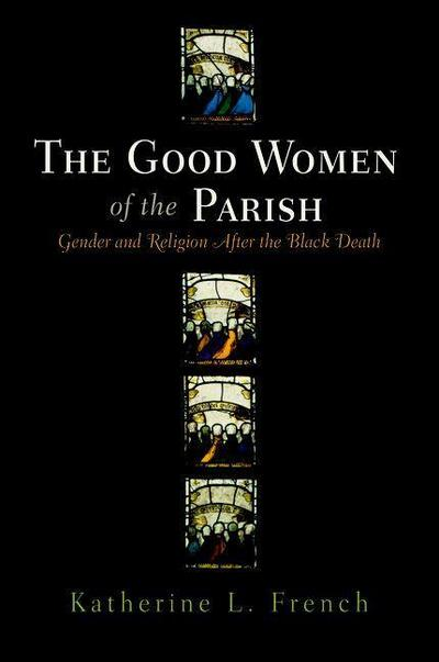 The Good Women of the Parish
