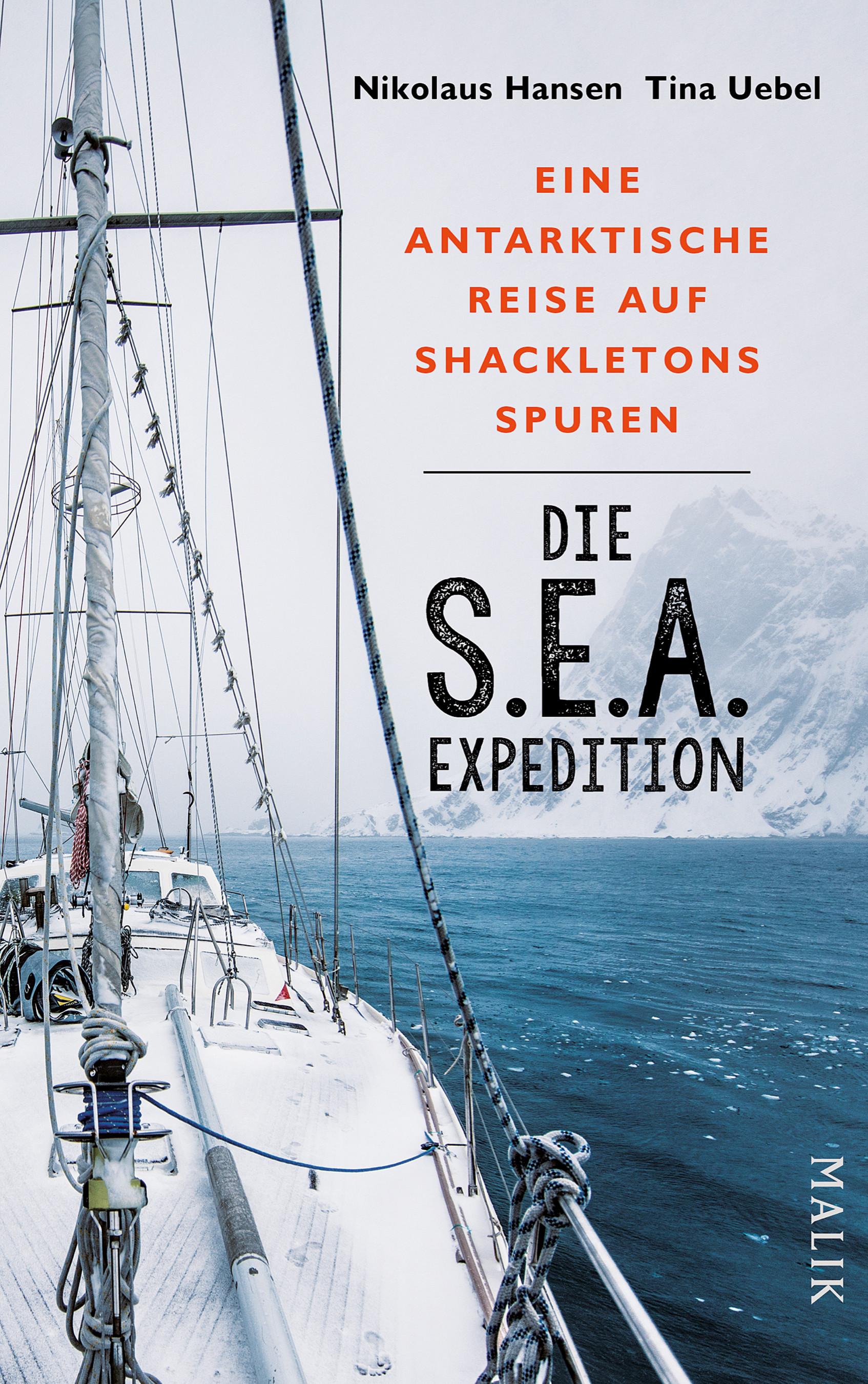 Die S.E.A.-Expedition - Eine antarktische Reise auf Shackleton... 9783890294681