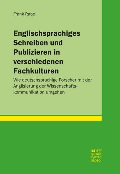 Englischsprachiges Schreiben und Publizieren in verschiedenen Fachkulturen