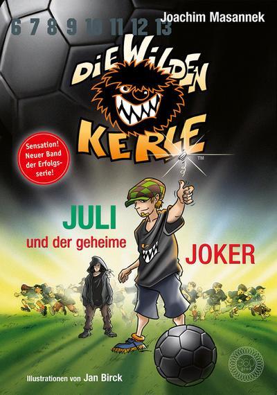 Juli und der Geheime Joker