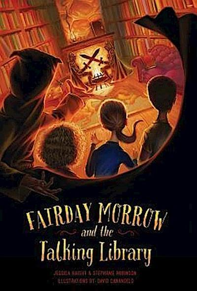 Fairday Morrow and the Talking Library