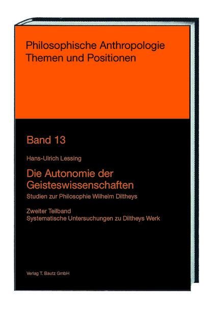 Die Autonomie der Geisteswissenschaften Hans-Ulrich Lessing