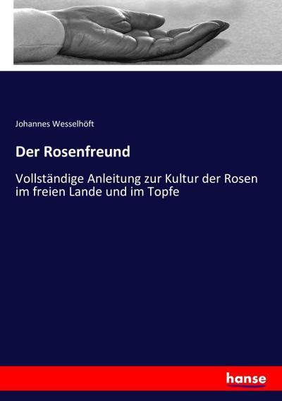 Der Rosenfreund