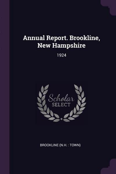 Annual Report. Brookline, New Hampshire: 1924