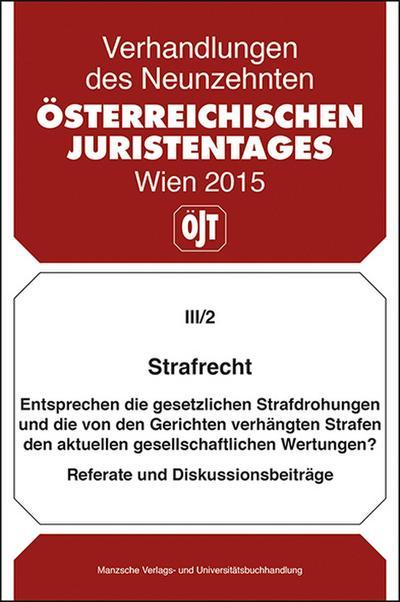 19. Österreichischer Juristentag 2015 - Strafrecht
