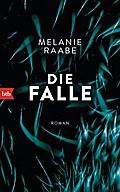 Die Falle; Roman   ; Deutsch; 0 schw.-w. Abb., 0 farb. Abb. -
