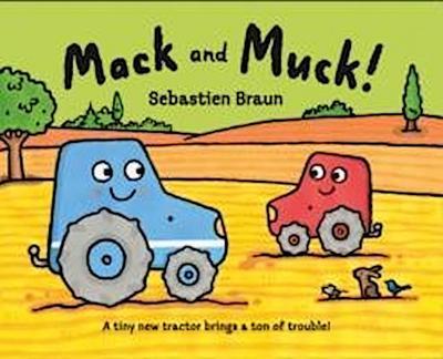 Mack and Muck!