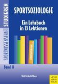 Sportsoziologie - Ein Lehrbuch in 13 Lektionen