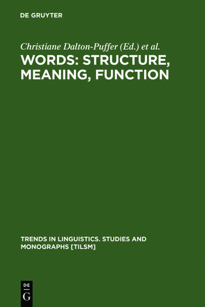 Words: Structure, Meaning, Function