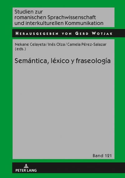 Semántica, léxico y fraseología