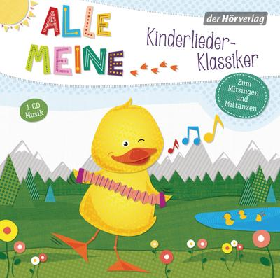 Alle meine..., Kinderlieder-Klassiker, 1 Audio-CD