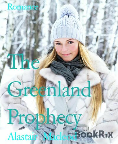 The Greenland Prophecy
