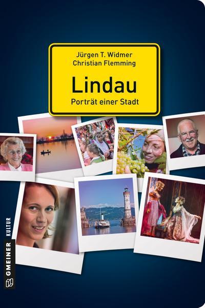 Lindau - Porträt einer Stadt; Stadtporträts im GMEINER-Verlag; Deutsch; 150 farbige Abbildungen