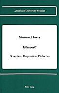 Glasnost': Deception, Desperation, Dialectics