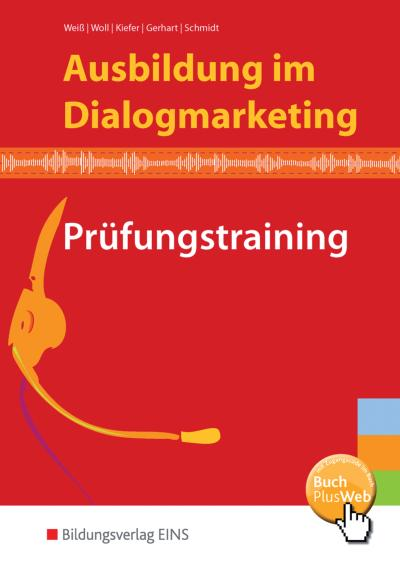 Ausbildung im Dialogmarketing: Prüfungstraining: Schülerband